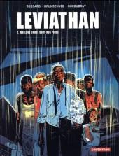 Léviathan (Brunschwig/Ducoudray/Bossard) -2- Quelque chose sous nos pieds