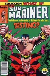 What If? (édition espagnole) -3- ¿Y si Sub-Mariner hubiera salvado a Atlantis de su... Destino?