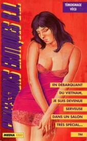 Confessions érotiques BD (Média 1000) -82- Tina : En débarquant du Vietnam, je suis devenue serveuse dans un salon très spécial...