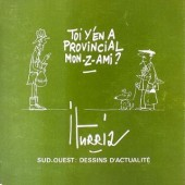 (AUT) Iturria -1- Toi y'en a provincial mon-z-ami ?