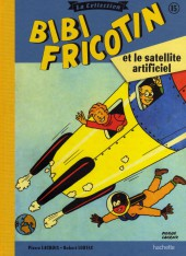 Bibi Fricotin (Hachette - la collection) -15- Bibi Fricotin et le satellite artificiel