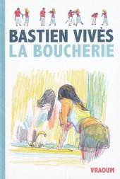 La boucherie (Vivès) -b17- La Boucherie