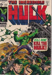 Incredible Hulk (The) (Marvel comics - 1968) -120- Kill him ! kill the Hulk !