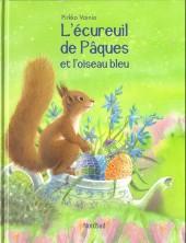 L'Écureuil de Pâques - L'écureuil de Pâques et l'oiseau bleu