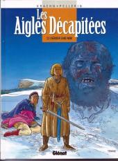 Les aigles décapitées -2c- L'héritier sans nom