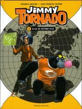 Jimmy Tornado -1- Atlas ne répond pas