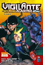 Vigilante - My Hero Academia Illegals -1- Je suis là !