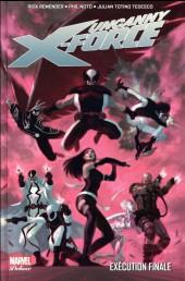 Uncanny X-Force -4- Exécution finale