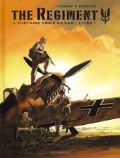 Regiment (The) - L'Histoire vraie du SAS -1- Livre 1