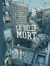 La belle Mort -a2017- La Belle Mort