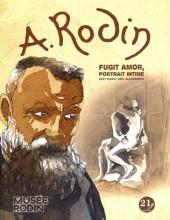 A. Rodin, Fugit Amor, portrait intime