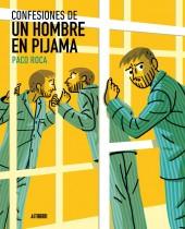 Memorias de un hombre en pijama -3- Confesiones de un hombre en pijama