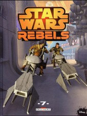 Star Wars - Rebels -7- Tome 7