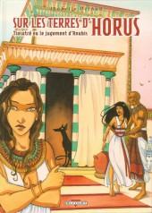 Sur les terres d'Horus -3- Tiasatré ou le jugement d'Anubis