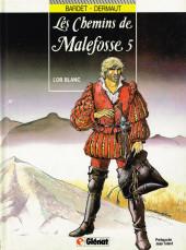 Les chemins de Malefosse -5- L'or blanc