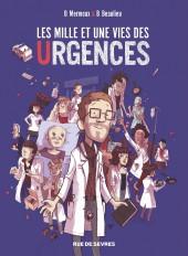 Les mille et une vies des urgences - Les Mille et une vies des urgences