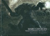 Hard Choices (2010) - Hard Choices - What Happened on Algol?