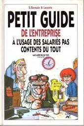 Illustré (Le Petit) (La Sirène / Soleil Productions / Elcy) - Petit guide de l'entreprise à l'usage des salariés pas contents du tout
