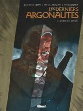 Les derniers Argonautes -3- L'Orbe du monde