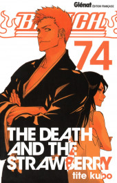 Bleach -74- The Death and the strawberry