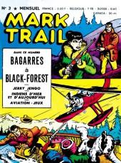 Mark Trail -3- Bagarres à Black-Forest