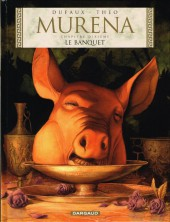 Murena -10- Le Banquet