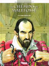 Les chemins de Malefosse -10- La main gauche de Dieu