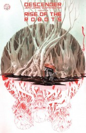 Descender (Image comics - 2015) -24- Rise of the Robots: Part 3 of 5