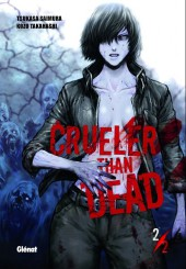 Crueler than dead -2- Volume 2