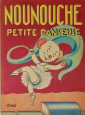 Nounouche -21- Nounouche petite danseuse
