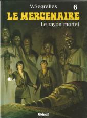 Le mercenaire -6a02- Le rayon mortel