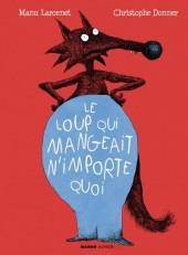 (AUT) Larcenet - Le loup qui mangeait n'importe quoi