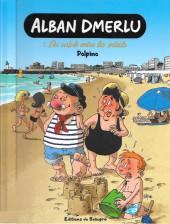 Alban Dmerlu (Éditions de Beaupré) -1TL- Du sable entre les orteils