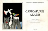 (Catalogues) Expositions - Caricatures arabes