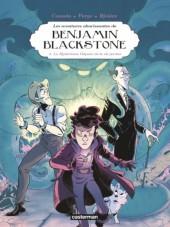 Benjamin Blackstone (Les aventures ahurissantes de) -2- La Mystérieuse Odyssée de la clé perdue