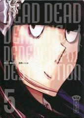 Dead Dead Demon's DeDeDeDe Destruction -5- Tome 5