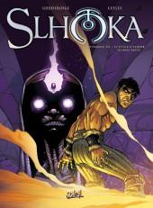 Slhoka -INT3- Le Cycle d'Ishtor (Seconde partie)