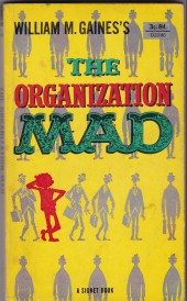 Mad (divers) - The organization mad