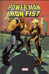 Power Man & Iron Fist -2- C'est la guerre