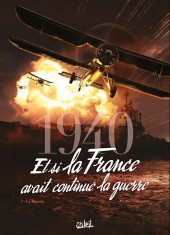 1940 - Et si la France avait continué la guerre -3- La riposte
