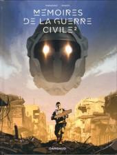 Mémoires de la guerre civile -2- Tome 2