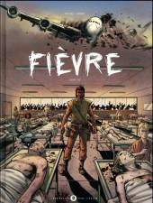 Fièvre -1- Tome 1