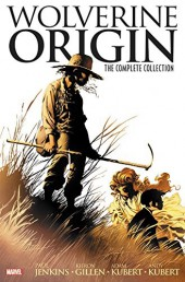 Wolverine Origin- The Complete Collection