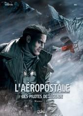 L'aéropostale - Des pilotes de légende -5- Mermoz - Livre II