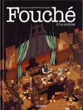 Fouché -2- Le policier