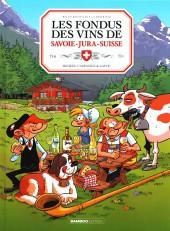 Les fondus du vin -9- Les fondus des vins du jura savoie suisse