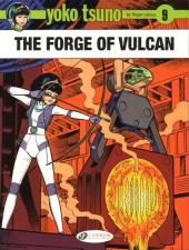 Yoko Tsuno (en anglais, chez Cinebook) -9- The Forge of Vulcan