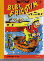 Bibi Fricotin (Hachette - la collection) -17- Bibi Fricotin sur le Black Bird