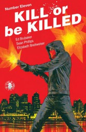 Kill or be Killed (2016) -11- Number Eleven