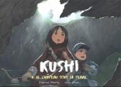 Kushi -3- Le château sous la terre